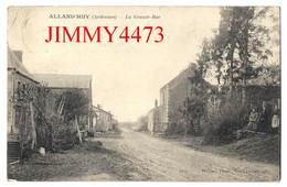 CPA - ALLAND'HUY En 1913 -  La Grande Rue ( Canton De ATTIGNY ) 08 Ardennes - Photo Wilmer - Attigny