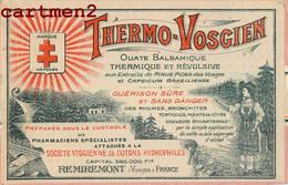 REMIREMONT PUBLICITE THERMO-VOSGIEN OUATE BALSAMIQUE 88 VOSGES MEDICAMENT SANTE PHARMACIE - Remiremont