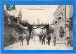 18 CHER - HENRICHEMONT Fêtes Des 15 Et 16 Août 1908, Entrée Rue De Bourgogne (voir Descriptif) - Henrichemont