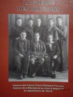 HISTOIRE DE LA RESISTANCE DANS L AISNE CHAUNY TERGNIER BEAUTOR HIRSON MENEVRET BUSIGNYSOISSONS ECT... - Oorlog 1939-45