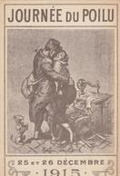 CPA (illustrateur   )( Guerre 14-18)  Journée Du Poilu 25 Et 26 Decembre 1915(boite 12) - Autres Illustrateurs