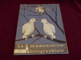 LA DOCUMENTATION PHOTOGRAPHIQUE 1958 . LES OISEAUX - Wissenschaft