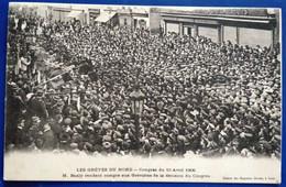 Carte Postale Ancienne - Les Grèves Du Nord - Congrès Du 10 Avril 1906 - Mijnen