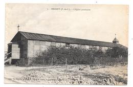 CPA 62 - BEUGNY (Pas De Calais) - L'EGLISE PROVISOIRE - Altri Comuni