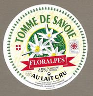ETIQUETTE De FROMAGE.. TOMME De SAVOIE.. Floralpes.. VERDANNET Fromager à ANNECY (74) - Cheese