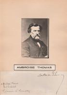 """Photo & Signature Autographe D'Ambroise THOMAS (1811-1896) Compositeur Réputé Pour Ses Opéras Dont """"Mignon"""" - Historische Documenten"""