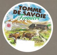 ETIQUETTE De FROMAGE.. TOMME De SAVOIE Fermière - Cheese