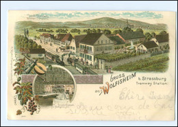 U5521/ Gruß Aus Wolfisheim B. Straßburg Tramway Station Eisenbahn Litho AK 1898 - Elsass