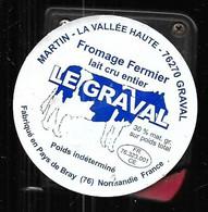 Le Graval Fromage Au Lait Cru Entier étiquette Contemporaine Fromage De Normandie Seine-maritime - Formaggio