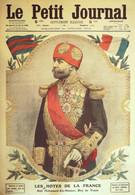 Petit Journal-1912-1131-TUNISIE BEY De TUNIS SIDI MOHAMED-MAROC HAJ RAKOULA - Le Petit Journal