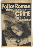 "Police-Roman N°67 Du 04.08.1939 ""Le Crime Du Lendemain""  Pierre CENDREY  (S.P.E) Simenon - Simenon"
