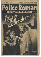 "Police-Roman N°69 Du 18.08.1939 ""L'affaire Callender""  C. JACQUES  (S.P.E) Simenon - Simenon"
