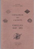 Lt0067 Catalogue Des Cachets Grilles 1849 - 1852 J Pothion Ed Poste Aux Lettres 1981 - France