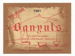 Wine Old Liqueur Alcohol  LABEL Etichetta Etiqueta / étiquette Ancienne Bouteille /  BANYULS 1981 COLLIOURE - Unclassified