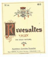 Wine Old Liqueur Alcohol  LABEL Etichetta Etiqueta / étiquette Ancienne Bouteille /  RISEVALTES 100 Cl 18% COLLIOURE - Unclassified