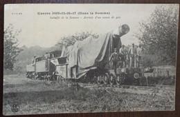 80 Somme CPA Bataille De La Somme Arrivée D'un Canon De 400 - Guerre 1914 15 16 17 Dans La Somme - Datée  1917 - Ohne Zuordnung