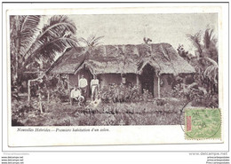 CPA Nouvelles Hébrides Premiere Habitation D'un Colon - Vanuatu