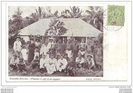 CPA Nouvelles Hébrides Planteur à Vaté Et Ses Engagés - Vanuatu