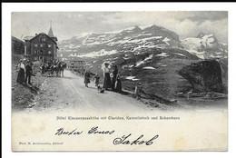 POSTCARD KLAUSENPASSHOHE MIT CLARIDEN , KAMMLISTOCK UND SCHERRHORN , 1905 . - BE Berne
