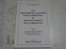 Les Chantiers De La Jeunesse Dans La Résistance Et Combats De La Libération - Weltkrieg 1939-45