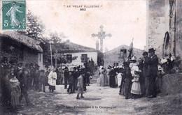 43 - Haute Loire - Le Velay Illustré - Une Procession A La Campagne - Calvaire - 1909 - Andere Gemeenten