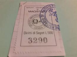DIRITTO DI SEGRETERIA LIRE 500 ISTITUTO UNIVERSITARIO DI MAGISTERO CATANIA - Steuermarken