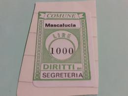 MARCA DA BOLLO DIRITTI DI SEGRETERIA COMUNE DI MASCALUCIA LIRE 1000 - Fiscaux