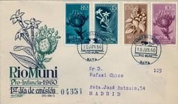 RIO MUNI , ED. 10 / 13 , PRO INFANCIA 1960 , FLORES , FLOWERS , SOBRE DE PRIMER DIA CIRCULADO , LLEGADA AL DORSO - Riu Muni