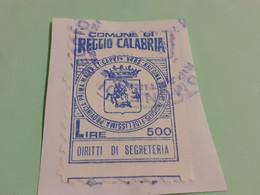 MARCA DA BOLLO DIRITTI DI SEGRETERIA COMUNE DI REGGIO CALABRIA LIRE 500 - Fiscaux