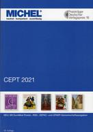 Neuer Inhalt: CEPT MICHEL 2021 New 74€ Katalog Jahrgang-Tabelle Vorläufer Symphatie-Ausgabe Stamps Catalogue EUROPA - Original Editions