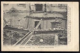 CPA Turquie - Adana Avril 1909 - Maison Incendiée ( Maison Du Drogman Du Consul De France ) - Circulée 1917 - Turchia