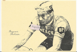 Raymond POULIDOR  Equipe Mercier- Dessin De L'illustrateur A.Barré - Wielrennen