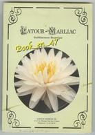 {77112} Latour Marliac Etablissement Botanique 47110 Le Temple Sur Lot ; Nymphaea , Produits , Culture , Conseils - Tuinieren