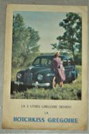 Brochure Publicité Pub - La 2 Litres Grégoire Devient La HOTCHKISS GREGOIRE - Fiche Technique Au Dos - 1950 - Auto's