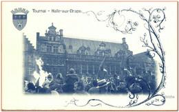 HAINAUT - TOURNAI - Halle Aux Draps - Tournai