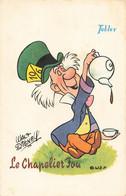 Walt Disney Cpa Tobler  Le Chapelier Fou Alice Au Pays Des Merveilles - Sonstige