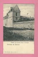 C.P.  Calonne = Château  Des  Quatre Vents - Antoing