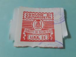MARCA DA BOLLO DIRITTI DI SEGRETERIA  COMUNE DI CALTANISSETTA LIRE 25 - Fiscaux