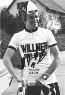 CARTE CYCLISME ROLAND SALM SIGNEE TEAM WILLNER 1974 - Radsport