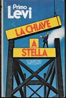 LA CHIAVE A STELLA - PRIMO LEVI - EDIZIONE EINAUDI 1980 - PAG 227 - FORMATO13,50X21 - USATO OTTIME CONDIZIONI - Novelle, Racconti