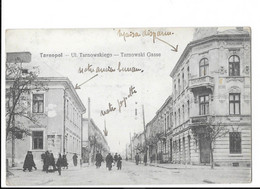 Tarnopol - Ul. Tarnowskiego - Tarnowski Gasse - édit.   + Verso - Ukraine