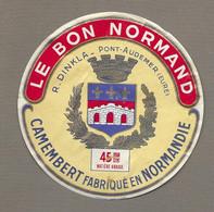 ETIQUETTE De FROMAGE.. CAMEMBERT Fabriqué En NORMANDIE.. Le Bon Normand.. R. DINKLA à PONT AUDEMER ( Eure 27) - Cheese