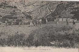 CPA 84 LES TAILLADES LE CHAMP DE TIR 1917 MILITARIA - Zonder Classificatie