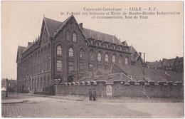 59. LILLE. Université Catholique. Faculté Des Sciences Et Ecole De Hautes-Etudes Industrielles Et Commerciales. 18 - Lille