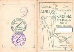"00292 ""ASS.NE NAZ. ALPINI - XIV° ADUNATA IN BOLOGNA 8/9/10 APRILE 1933-XI - TESSERA ADUNATA NR 13616""  ORIG - Organisaties"