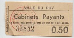 TICKET BILLET CABINETS PAYANTS W.C TOILETTES VILLE DE LE PUY 43 HAUTE-LOIRE JUILLET 42 VOIR TEXTE AU VERSO - Eintrittskarten