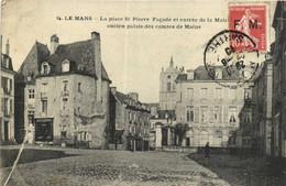 LE MANS  La Place St Pierre Façade Et Entrée De La Mairie Ancien Palaus Des Comtes De Maine + Timbre 10c Timbre Sur F.M. - Le Mans