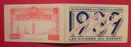 1939 Calendrier De Poche Illustré Billet Loterie Nationale Publicité Crédit Du Nord 12.4x7.5 Cms Be Trèfle 4 Feuilles - Small : 1921-40