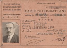 WW1 CARTE DE COMBATTANT Pour François ROSES Né à LLO - CARCASSONNE 1935 - Documenti Storici