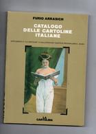 ARRASICH - CATALOGO DELLE CARTOLINE ITALIANE - 1985 - Bücher & Kataloge